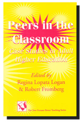 Peers in the Classroom: Case Studies in Adult Higher Education