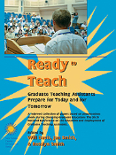 Ready to Teach: Graduate TAs Prepare for Today and for Tomorrow