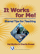 It Works for Me: Shared Tips for Teaching