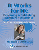 It Works for Me: Becoming a Publishing Scholar/Researcher