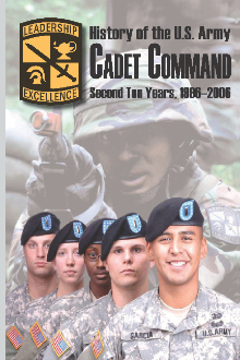History of the U.S. Army Cadet Command: 2nd Ten Years, 1996-2006