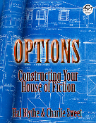 Options: Constructing Your House of Fiction