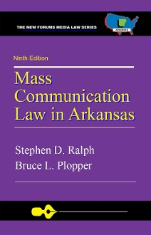 Mass Communication Law in Arkansas, 9th Edition