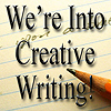 We're Into Creative Writing!
