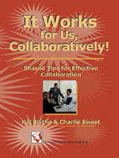 It Works for Us, Collaboratively!