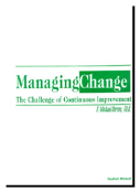 Managing Change: The Challenge of Continuous Improvement