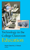 Technology in the College Classroom: Education