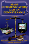 Mass Communication Law in Pennsylvania, 2nd Edition