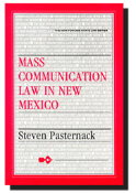 Mass Communication Law in New Mexico