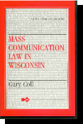 Mass Communication Law in Wisconsin