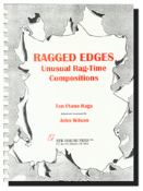 Ragged Edges: Unusual Rag-Time Compositions