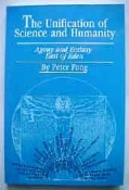 The Unification of Science and Humanity