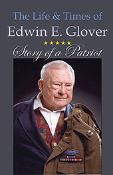 The Life & Times of Edwin E. Glover