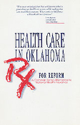 Health Care in Oklahoma: Prescription For Reform