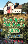 Grandpa's Oklahoma Farm: High on a Hill