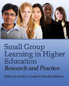 Small Group Learning in Higher Education: Research and Practice