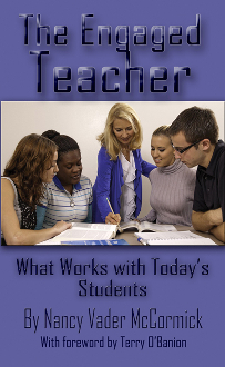 The Engaged Teacher: What Works with Today's Students