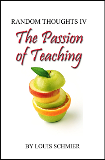 Random Thoughts IV: The Passion of Teaching