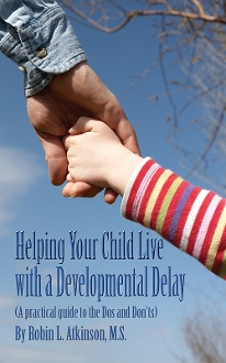 Helping Your Child Live With a Developmental Delay