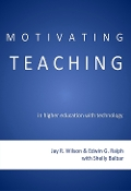 Motivating Teaching in Higher Education with Technology