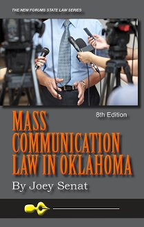 Mass Communication Law in Oklahoma, 8th Edition