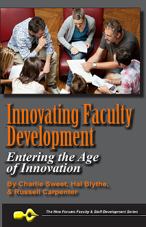 Innovating Faculty Development: Entering the Age of Innovation