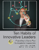 Ten Habits of Innovative Leaders