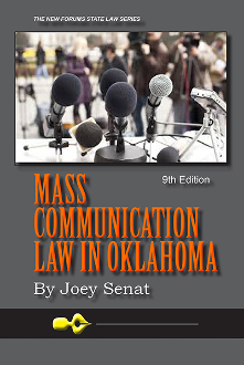 Mass Communication Law in Oklahoma, 9th Edition
