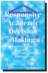 Responsive Academic Decision Making
